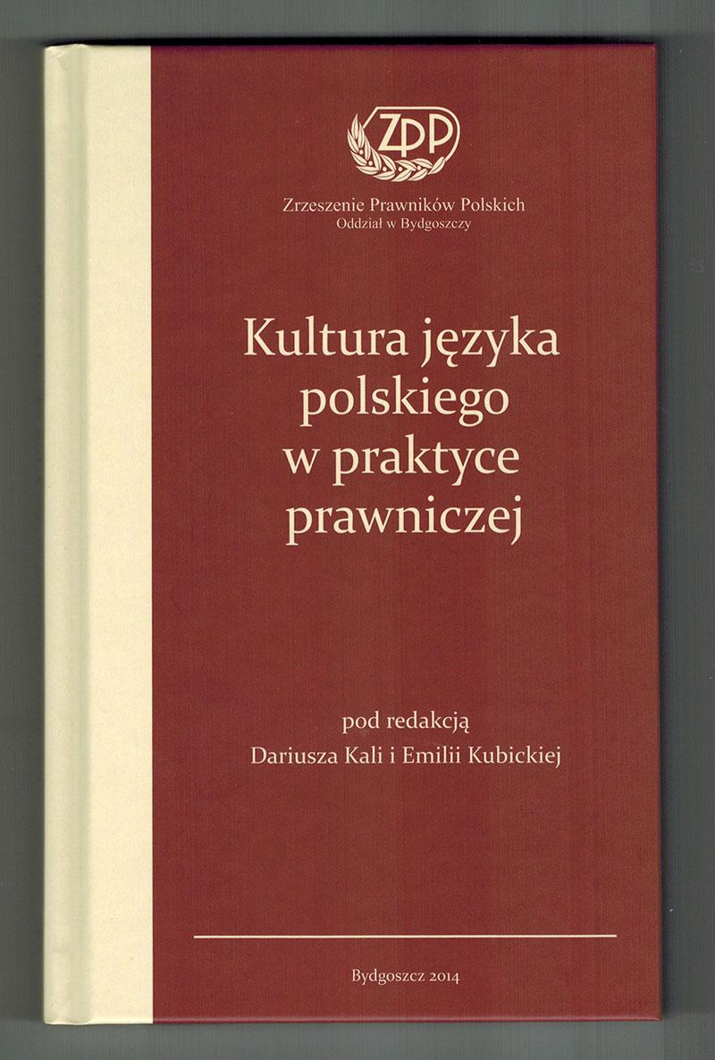 Kultura języka polskiego w praktyce prawniczej