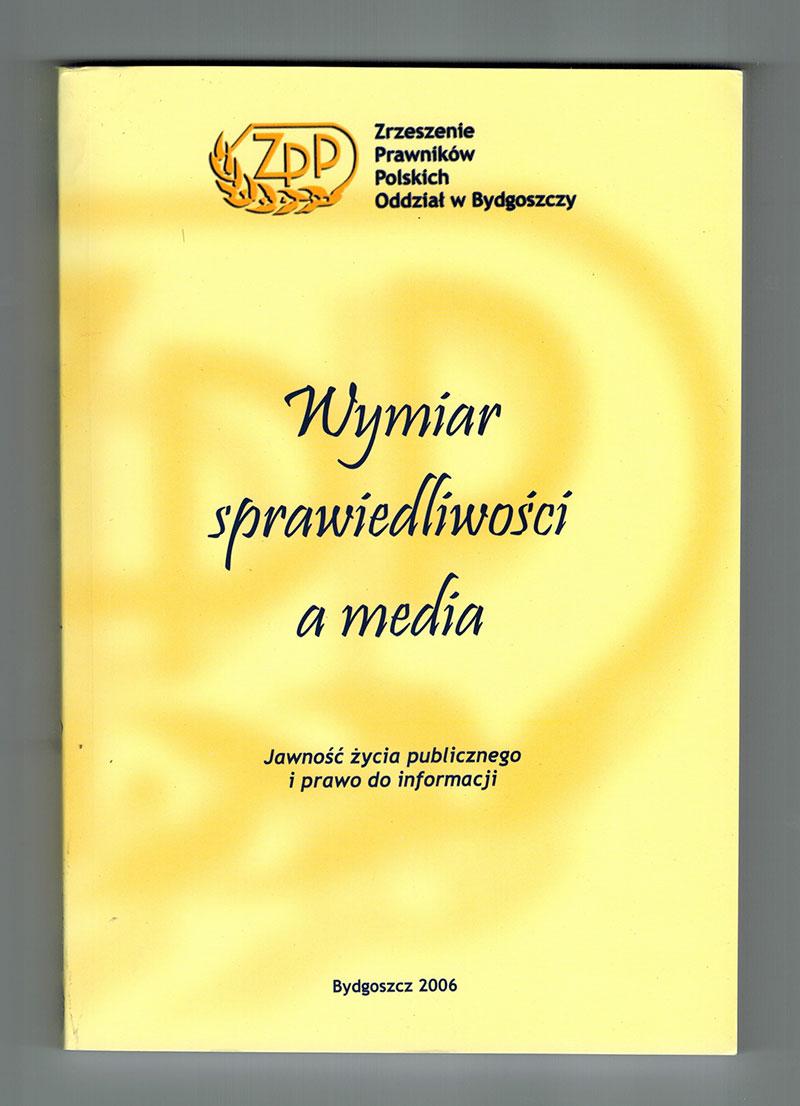 Wymiar sprawiedliwości a media – Jawność życia publicznego i prawo do informacji